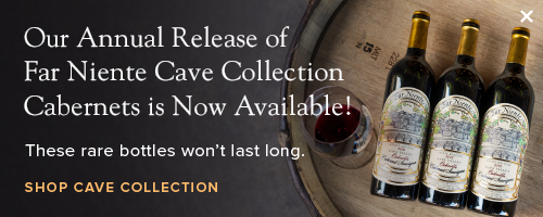 Our Annual Release of Far Niente Cave Collection Cabernets